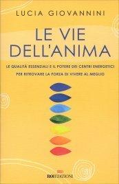 Le Vie dell'Anima - Libro con 30 Carte Allegate