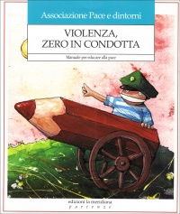 Violenza zero in condotta