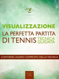 Visualizzazione: La Perfetta Partita di Tennis (eBook)