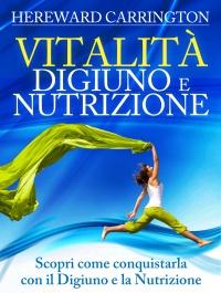 Vitalità - Digiuno e Nutrizione (eBook)