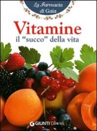 Vitamine il Succo della Vita