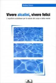 Vivere Alcalini, Vivere Felici