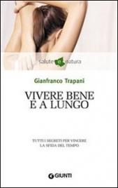 Vivere Bene e a Lungo (eBook)