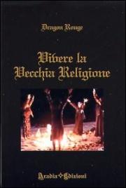 Vivere la Vecchia Religione