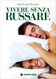 Vivere Senza Russare