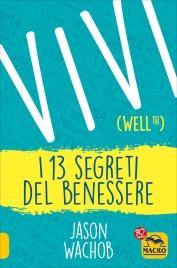 Vivi (Wellth) - I 13 Segreti del Benessere