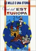 Voci dall' Est Europa