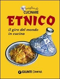 Voglia di Cucinare Etnico (eBook)