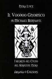 Il Voodoo Gnostico di Michel Betiaux