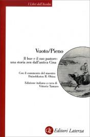 Vuoto/Pieno - Il Bue e il Suo Pastore: una Storia Zen dall'Antica Cina