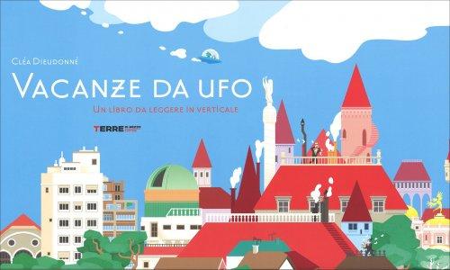 Vacanze da UFO