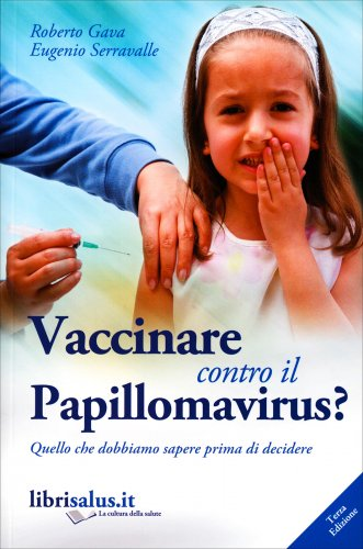Vaccinare Contro il Papillomavirus?