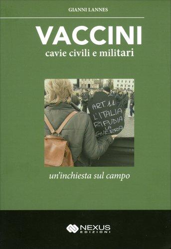 Vaccini - Cavie Civili e Militari
