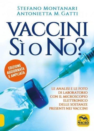 Vaccini Si o No? (Ebook)