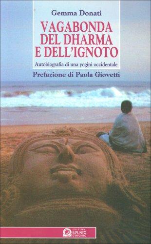 Vagabonda del Dharma e dell'Ignoto