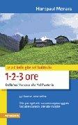 Le Più Belle Gite nel Sudtirolo