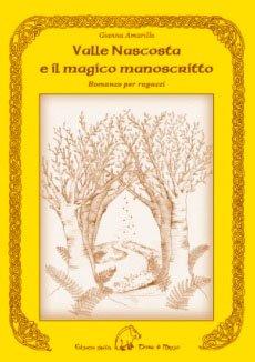 Valle Nascosta e il Magico Manoscritto
