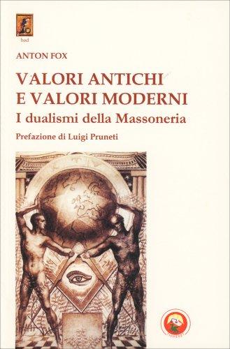Valori Antichi e Valori Moderni