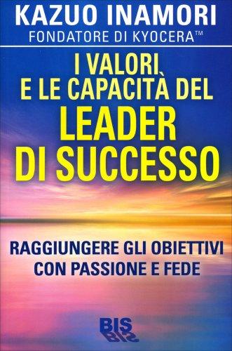 I Valori e le Capacità del Leader di Successo