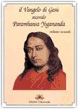 Il Vangelo di Gesù  secondo Paramhansa Yogananda - Vol. 2