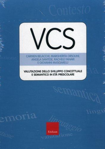VCS - Valutazione dello Sviluppo Concettuale e Semantico in Età Prescolare