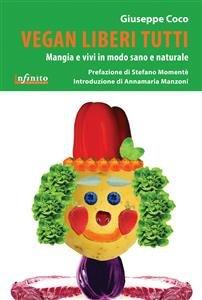 Vegan Liberi Tutti (eBook)