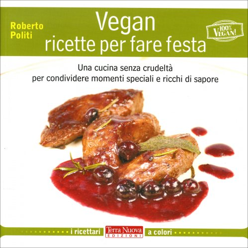 Vegan - Ricette per Fare Festa