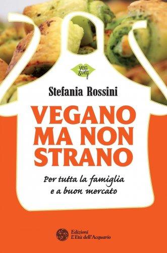 Vegano Ma Non Strano (eBook)