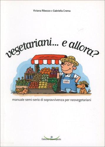 Vegetariani... e Allora?