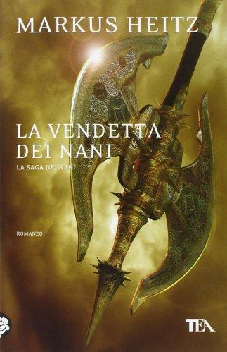 La Vendetta dei Nani - La Saga dei Nani Vol. 3