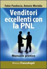 Venditori Eccellenti con la PNL