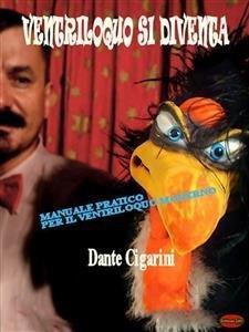Ventriloquo si Diventa (eBook)