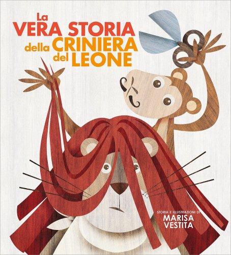 La Vera Storia della Criniera del Leone