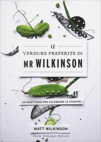Le Verdure Preferite di Mr. Wilkinson