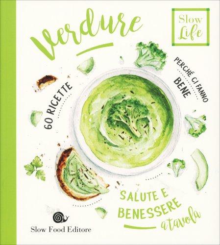 Verdure - Perché ci Fanno Bene