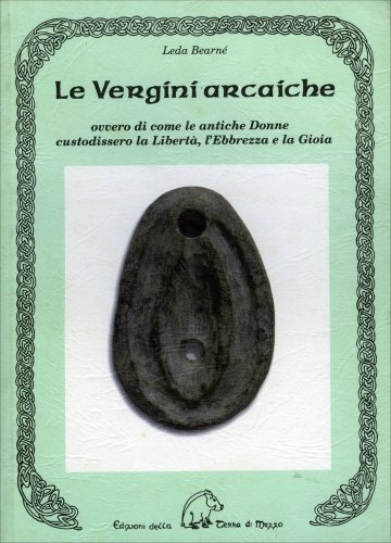 Le Vergine arcaiche