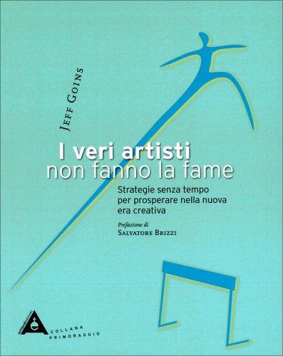 I Veri Artisti non Fanno la Fame
