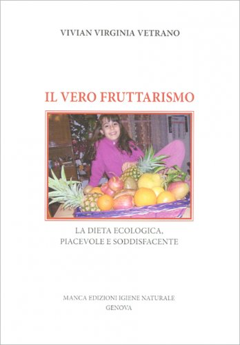 Il Vero Fruttarismo