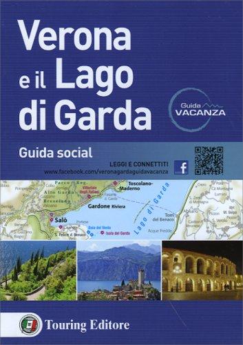 Verona e il Lago di Garda