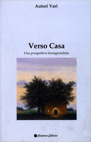 Verso Casa - Una Prospettiva Bioregionalista
