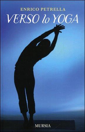 Verso lo Yoga