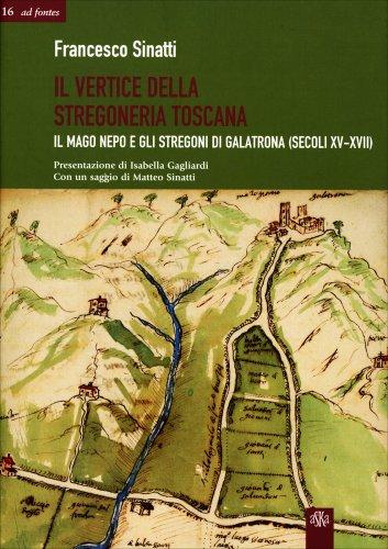 Il Vertice Della Stregoneria Toscana