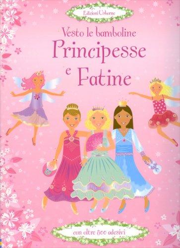 Vesto Le Bamboline, Principesse e Fatine