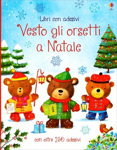 Vesto gli Orsetti a Natale