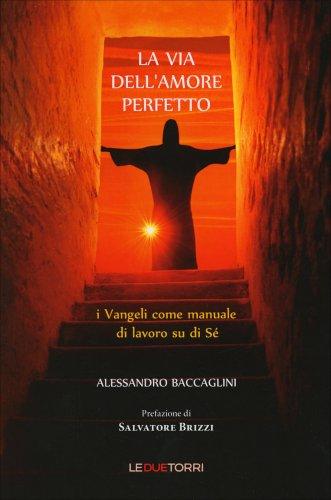 La Via dell'Amore Perfetto