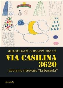 Via Casilina 3620 (eBook)