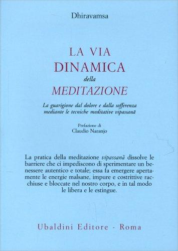 La Via Dinamica della Meditazione