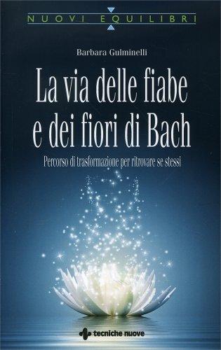La Via delle Fiabe e dei Fiori di Bach