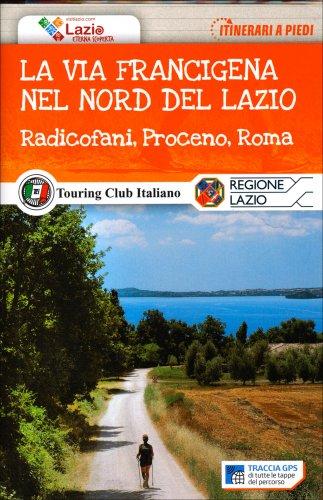 La Via Francigena nel Nord del Lazio