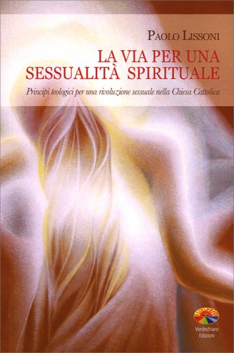 La Via per una Sessualità Spirituale
